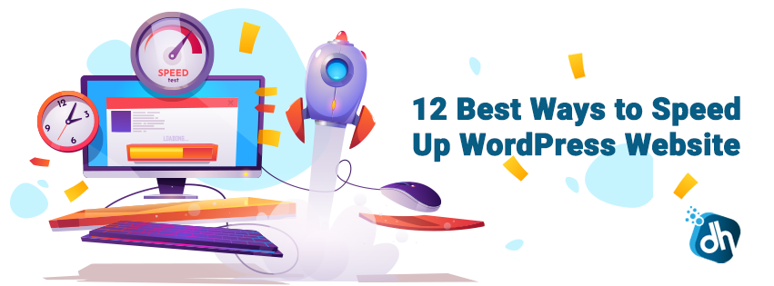 12 Best Ways to Speed Up WordPress Website